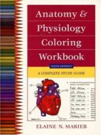 image of Anatomy and Physiology Coloring Workbook: A Complete Study Guide (6th Edition)