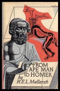 FROM APE MAN TO HOMER - The Story of the Beginnings of Western Civilization