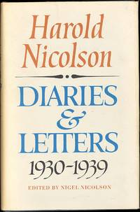 The Diaries and Letters of Harold Nicolson Volume I:  Diaries and Letters 1930-1939