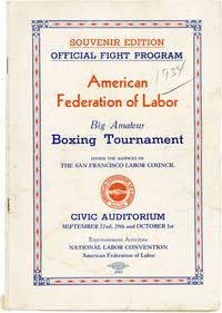 Souvenir Edition: Official Fight Program. American Federation of Labor Big Amateur Boxing Tournament