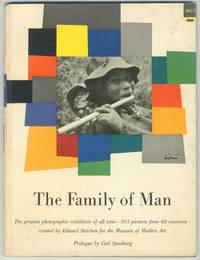 The Family of Man. The greatest photographic exhibition of all time - 503 pictures from 68 countries - created by Edward Steichen for the Museum of Modern Art