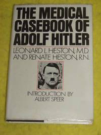 The Medical Casebook of Adolf Hitler