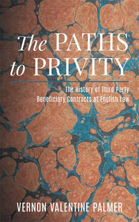 The Paths to Privity: The History of Third Party Beneficiary..