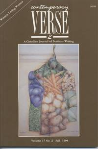 Contemporary Verse 2: A Canadian Journal of Feminist Writing, Volume 17, No. 2, Fall 1994