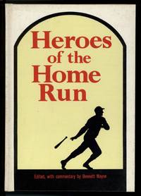 HEROES OF THE HOME RUN
