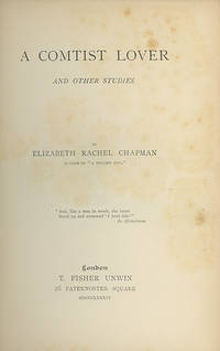 A Comtist Lover and Other Studies