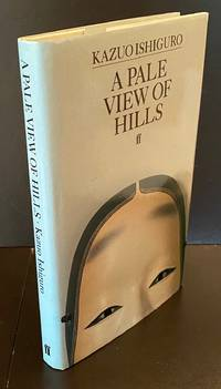 A Pale View Of The Hills : Signed By The Author