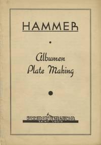 HAMMER: ALBUMEN PLATE MAKING.; [cover title]