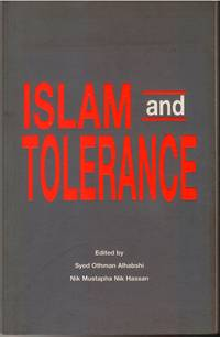 Islam and Tolerance by Edited By Syed Othman Alhabshi - Paperback - First edition - 1996 - from The Penang Bookshelf and Biblio.com