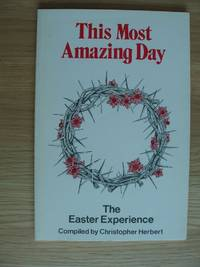 image of This Most Amazing Day  -  The Easter Experience