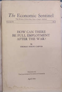 image of How Can There be Full Employment after the War?  The Economic Sentinel,  Volume III, No. 2
