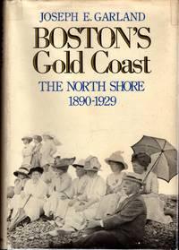 Boston's Gold Coast: The North Shore  1890 1929
