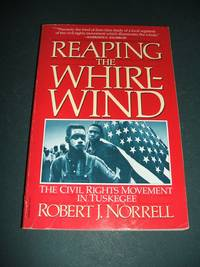 image of Reaping the Whirlwind: the Civil Rights Movement in Tuskegee