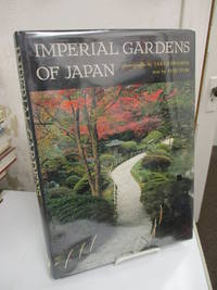 Imperial Gardens of Japan.