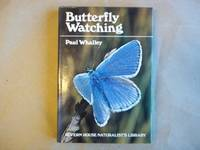 image of Butterfly Watching (Severn House naturalist's library)