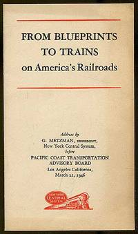 From Blueprints to Trains on America's Railroads