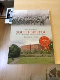 image of South Bristol: Totterdown, Windmill Hill, Bedminster, Southville & Ashton Through Time