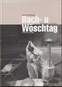 Bach- u Wöschtag.