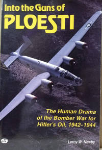 Into the Guns of Ploesti