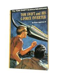Tom Swift and His G Force Inverter: The New Tom Swift Adventures 30