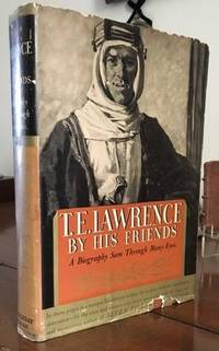 T.E. Lawrence By His Friends,