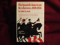 image of The Spanish American Revolutions. 1808-1826.