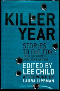 image of Killer Year: Stories to Die For... From the Hottest New Crime Writers