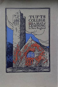 Tufts College:  A Seat of Learning in New England