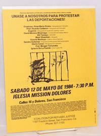 Unase a nosotros para protestar las deportaciones / Join us to protest the deportations! [handbill]