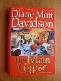 The Main Corpse by  Diane Mott Davidson - First edition first printing - 1996 - from Scene of the Crime Books, IOBA (SKU: 18141)