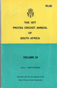 The Protea Cricket Annual of South Africa 1977 (Volume 24)