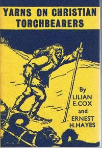 Yarns on Christian Torchbearers