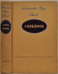 ANTOINETTE POPE SCHOOL COOK BOOK.