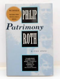 Patrimony: A True Story by  Philip Roth - Paperback - 1996 - from The Parnassus BookShop and Biblio.com