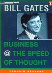 image of Penguin Readers Level 6: Business @ the Speed of Thought (Penguin Readers) (Penguin Joint Venture Readers)