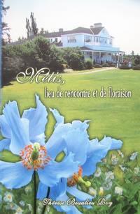 image of Métis, lieu de recontre et de floraison