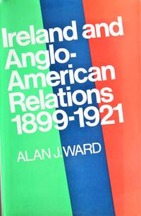 image of Ireland and Anglo-American Relations 1899-1921