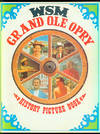 WSM Grand Ole Opry History-Picture Book Volume 4, Edition 2