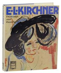 Ernst Ludwig Kirchner: Drawings and Pastels