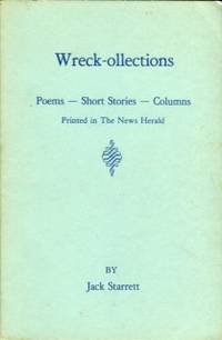 image of Wreck-ollections: Poems, Short Stories, Columns Printed In The [Morganton] News Herald