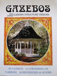image of Gazebos And Other Garden Structure Designs