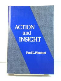 Action and Insight