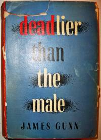 DEADLIER THAN THE MALE