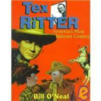 image of Tex Ritter: America's Most Beloved Cowboy
