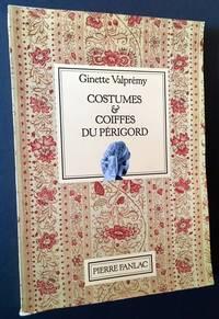 Costumes & Coiffes Du Perigord