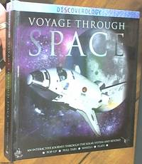 image of Voyage Through Space; An Interactive Journey Through the Solar System and Beyond (Discoverology)