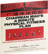 Chairman Mao's 4 Minute Physical Fitness Plan Introduced to the English-Speaking World