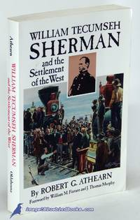 image of William Tecumseh Sherman and the Settlement of the West