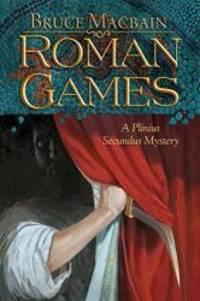 image of Roman Games: A Plinius Secundus Mystery (Plinius Secundus Series)