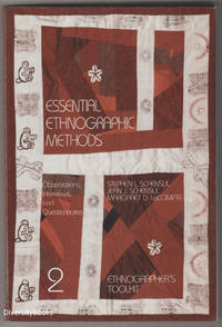 ESSENTIAL ETHNOGRAPHIC METHODS: Observations, Interviews, and Questionnaires  (Ethnographer's Toolkit, Vol. 2)